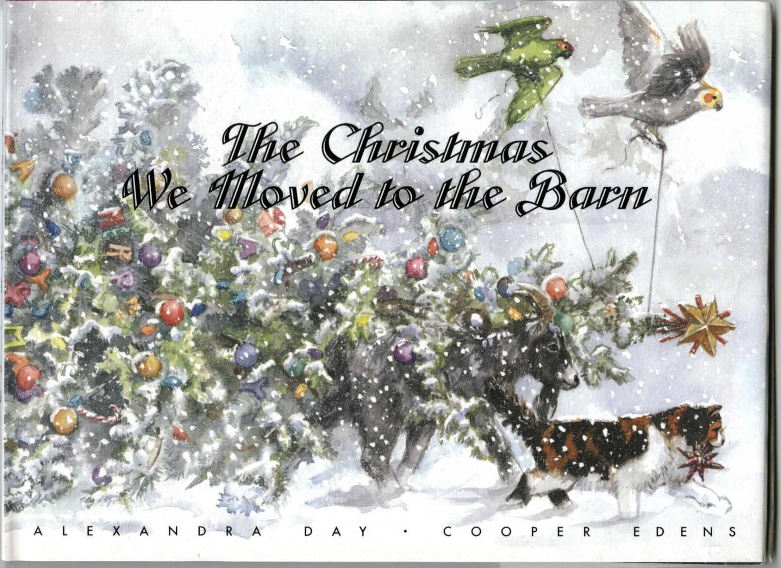 """The Christmas We Moved to the Barn"" Cover by Alexandra Day"