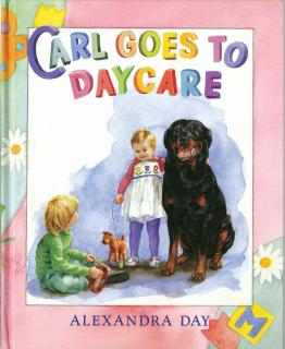 Carl Goes to Daycare (Signed) (Good Dog, Carl Books)