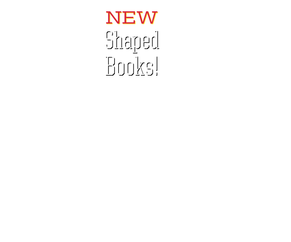 We have three new books in our popular series of shaped picture books for children, now numbering more than thirty titles of die-cut enjoyment.