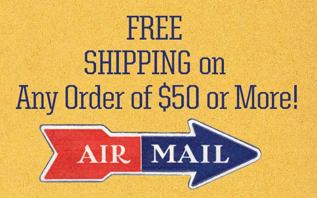 Free Shipping On Any Order of $50 or More!