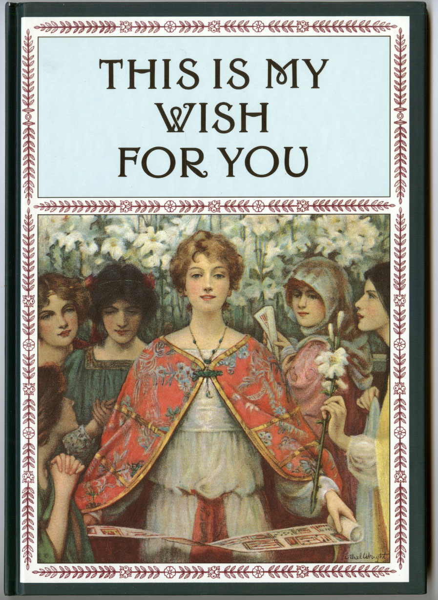 """This Is My Wish for You (1997),"" a perennial best seller compiled by Harold Darling."