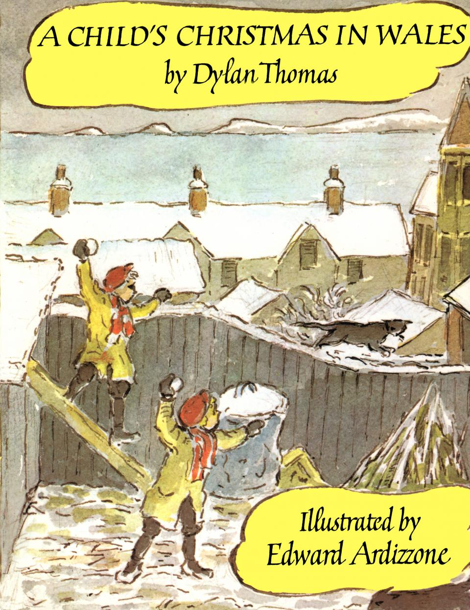 A Child's Christmas in Wales, illustrated by Edward Ardizzone