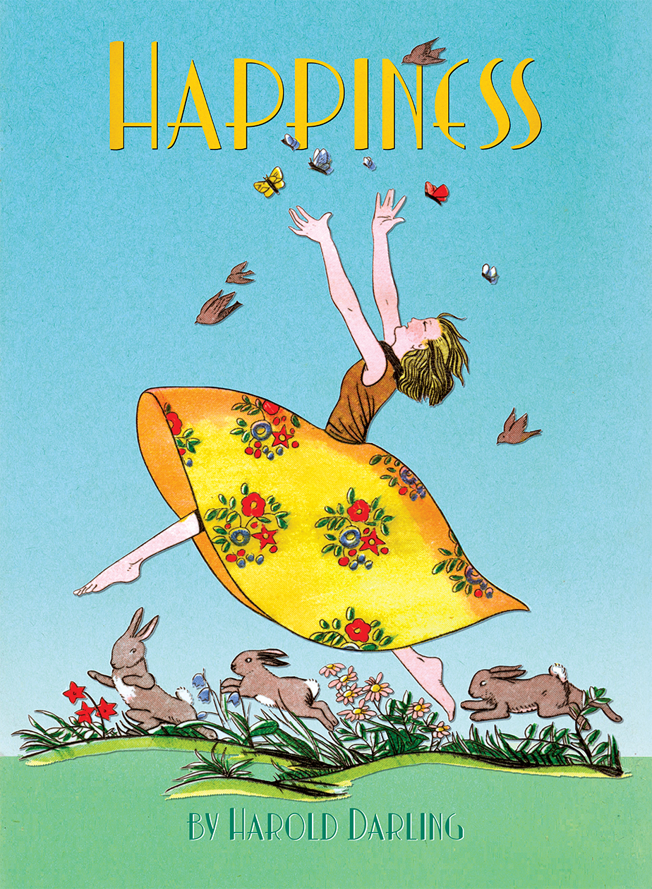 """Happiness (1916), Harold Darling's last book  Buy the book >"